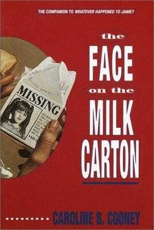29. The Face on the Milk Carton by Caroline B. Cooney: Banned or challenged due to sexual references.