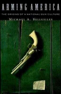 38. Arming America by Michael Bellasiles: Challenged for inaccuracy and political viewpoint.