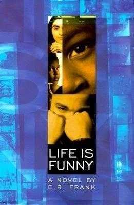 40. Life is Funny by E.R. Frank: Banned because of an x-rated passage describing two teens' first experience with sexual intercourse.