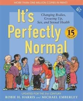 12. It's Perfectly Normal by Robie Harris: Challenged due to sexually explicit content.