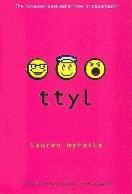 9. ttyl&#x3B; ttfn&#x3B; l8r g8r series by Lauren Myracle: Challenged or banned for nudity, offensive language, drugs and being sexually explicit.