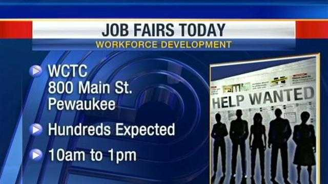 Job fairs in Milwaukee and Waukesha counties are expected to draw hundreds of applicants.