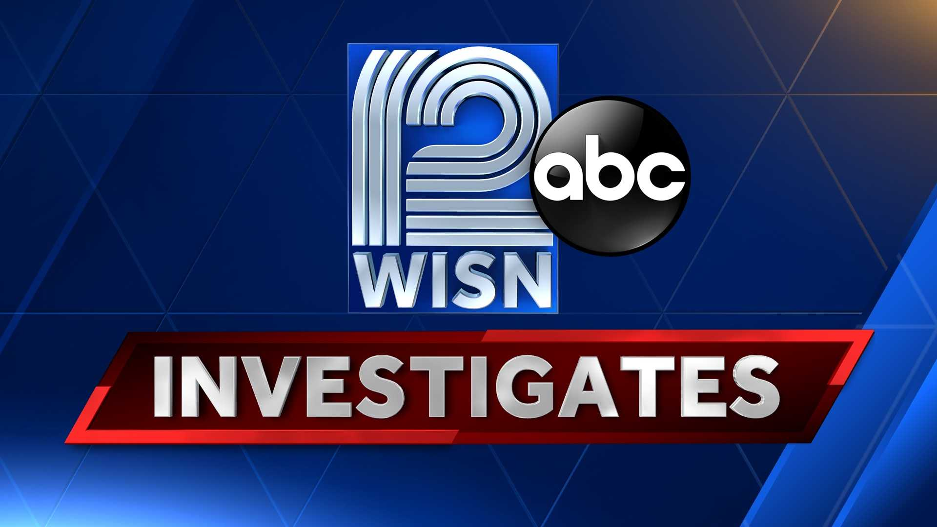 WISN 12 News Investigates
