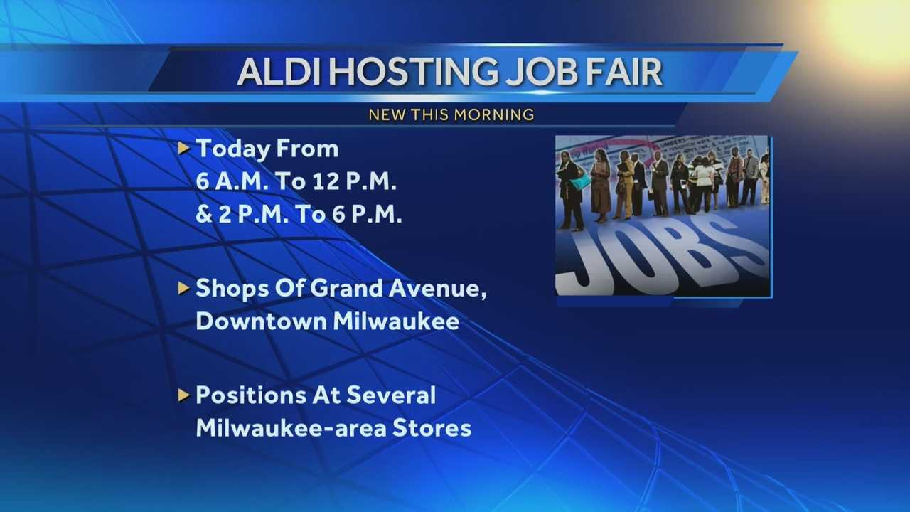 Grocery retailer ALDI will hold a job fair at the Shops of Grand Avenue Thursday from 6 a.m. to noon, and from 2 p.m. to 6 p.m.