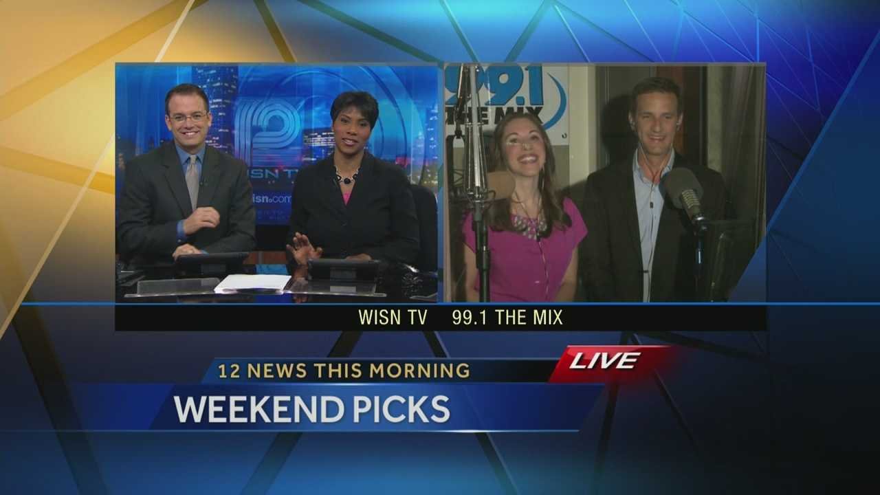 Kidd O'Shea & Elizabeth Kay at 99.1 The Mix give their weekend picks on WISN 12 News This Morning