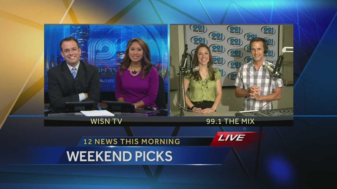 Kidd O'Shea and Elizabeth Kay from 99.1 the Mix give their weekend picks on WISN 12 News This Morning.