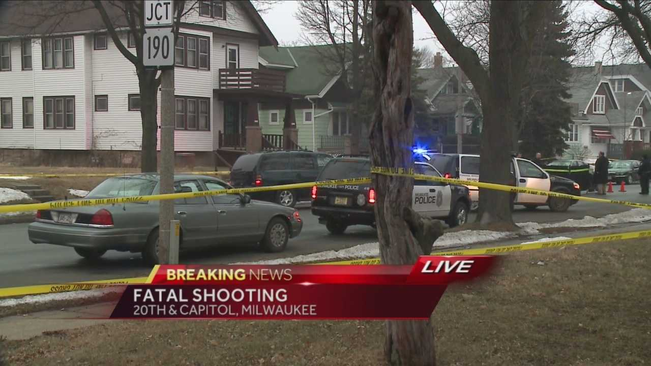 MILWAUKEE POLICE SAY AN ADULT WAS SHOT AND KILLED AROUND 5:20 THIS MORNING AT 20TH STREET NEAR CAPITOL.