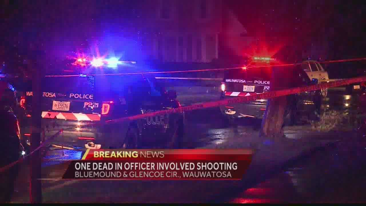 A Wauwatosa police officer shot and killed a man Thursday night. Hillary Mintz reports from the scene.