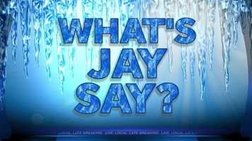 What's Jay Say about winter 2012-2013? Click here to watch.