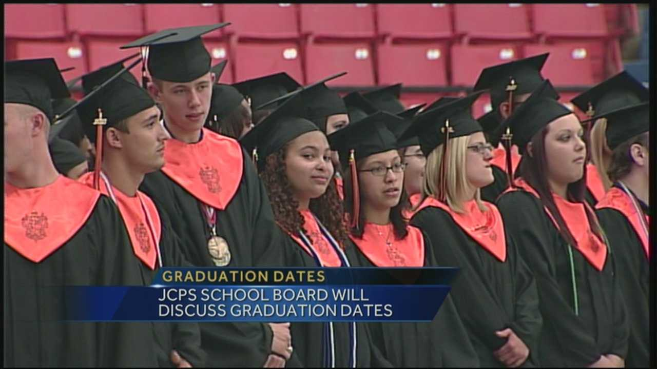 Graduation dates are set to be approved for JCPS schools.