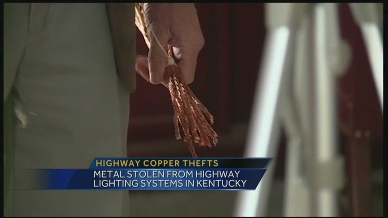 Metal is being stolen from highway lighting systems in Kentucky.