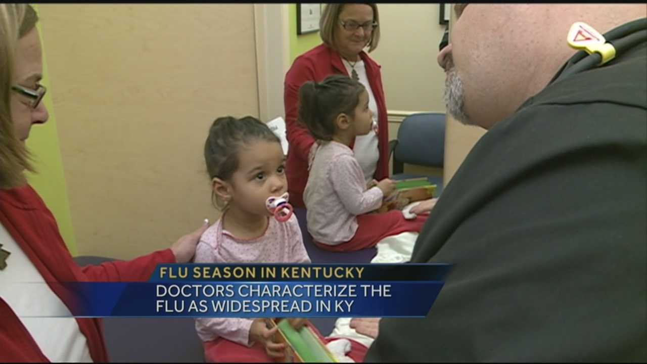Doctors are characterizing the flu as widespread in Kentucky.