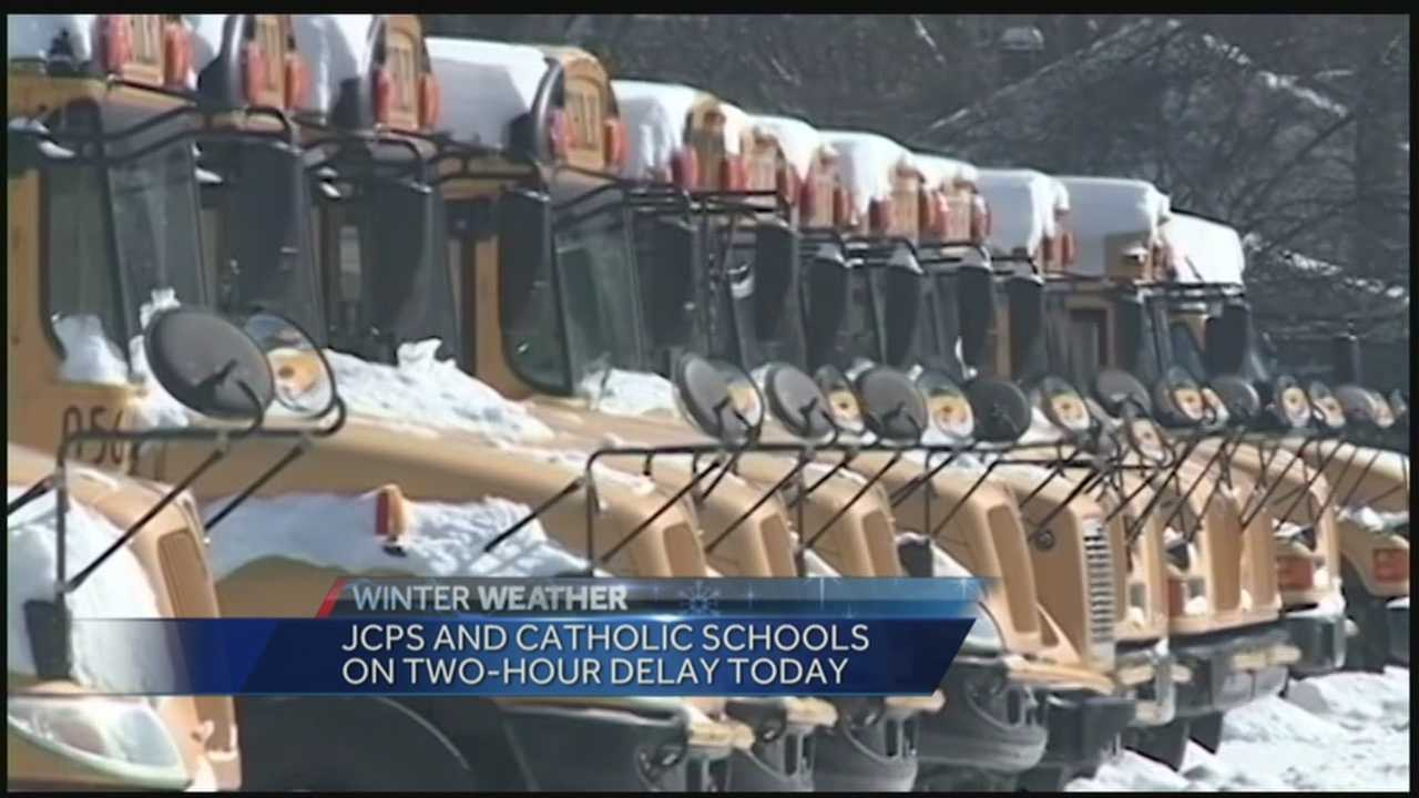 JCPS and area Catholic schools are on a 2-hour delay.