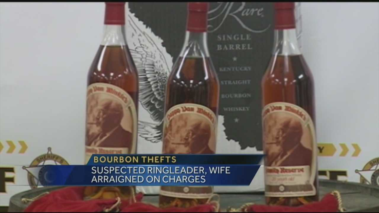 The man suspected of being the ringleader in a number of bourbon thefts was arraigned Friday, along with his wife.