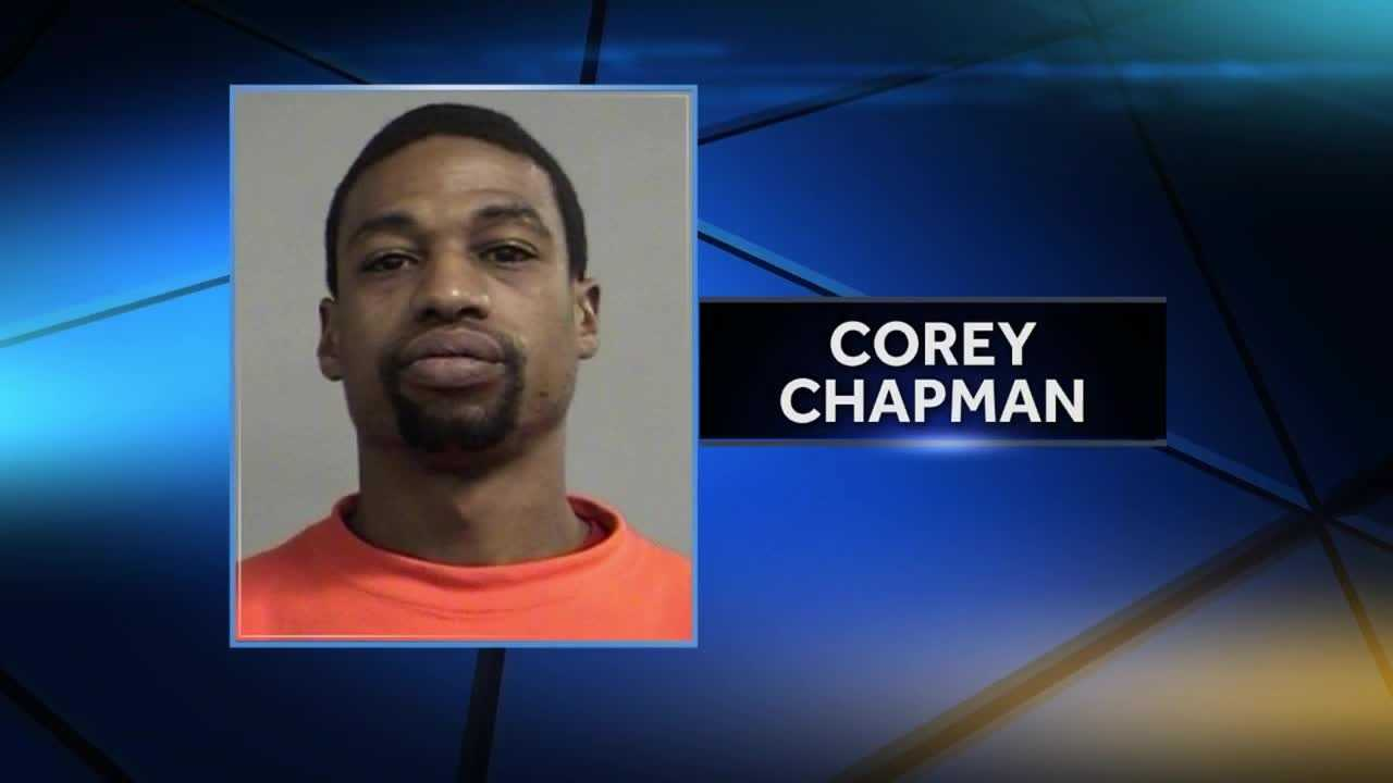 Investigators said they're looking for Corey Chapman in connection with the case.