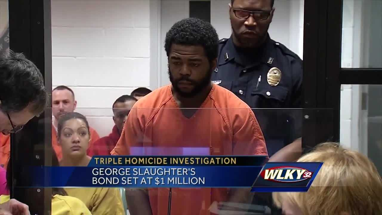 George Slaughter is accused of killing three people and is being held on $1 million bond.
