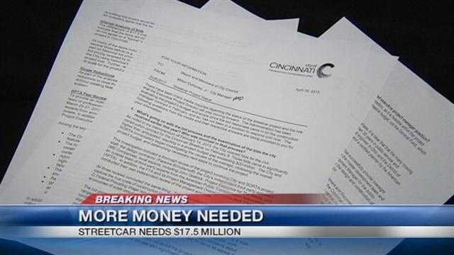 Sources at Cincinnati City Hall say the city needs more money than they think for the controversial streetcar.