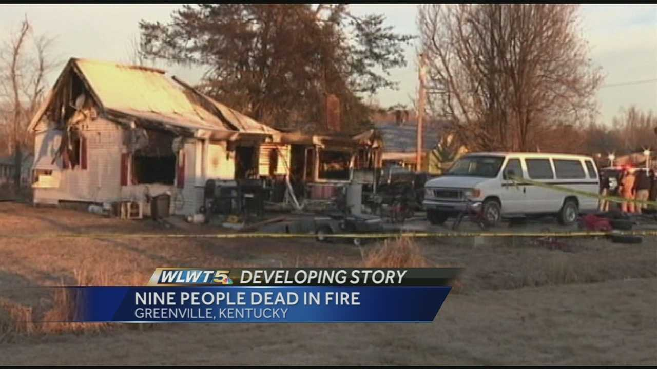First responders said that the Greenville, Ky. home was fully engulfed in flames. The blaze killed nine people, including eight children and badly burned two adults who had to be flown to a Nashville hospital.