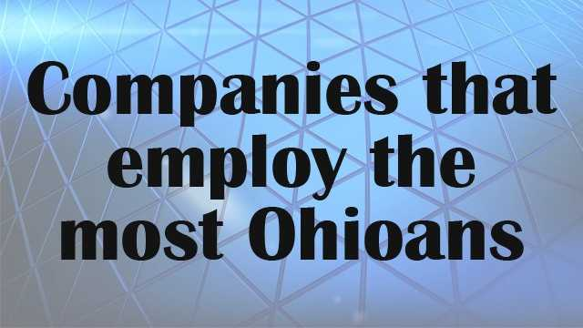 Based on data from the Ohio Department of Development, the top 50 companies in Ohio employ nearly 700,000 people. Click through to see if your employer made the list.