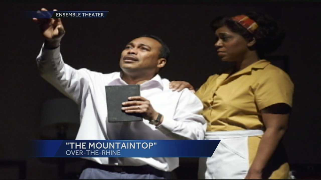 """The Mountaintop"" is being shown at The Ensemble Theater in OTR. The play depicts Martin Luther King Jr.'s last night in Memphis as he has an imaginary conversation with a woman. The actors in the play are Gavin Lawrence and Torie Wiggins and the play is written by Katori Hall."