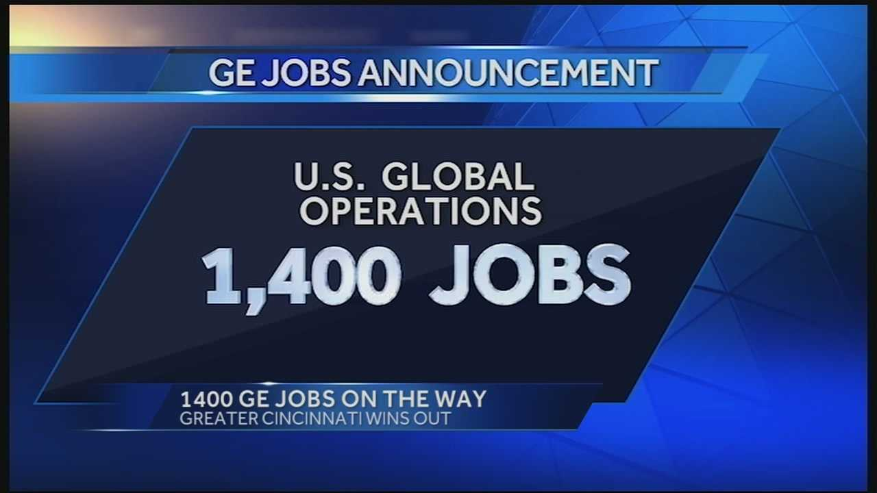 JobsOhio said Thursday morning that GE has chosen the Cincinnati area for its new U.S. Global Operations Center. The project is expected to create 1,400 new jobs.