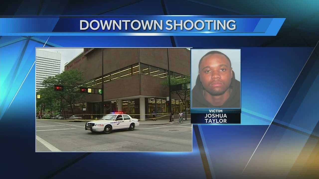Joshua Taylor was gunned down Monday evening in the downtown business district.