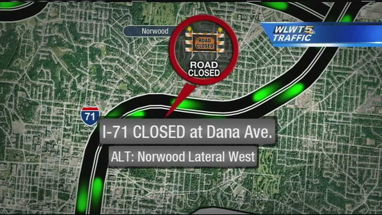 ODOT said all lanes of southbound Interstate 71 will be closed between Dana Avenue and Martin Luther King Drive from 10 p.m. Friday through 5 a.m. Monday.