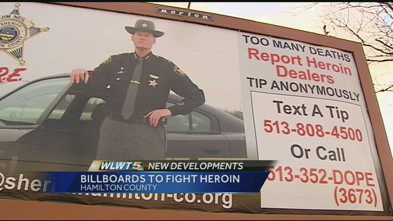 The Hamilton County Sheriff's Office has launched a billboard campaign urging people to anonymously report any suspected heroin dealers.
