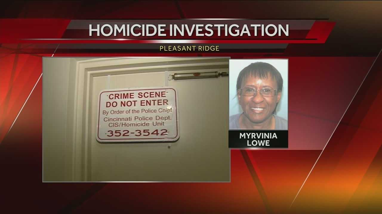 Police said they investigated the apartment building in the 5700 block of Montgomery Road, and determined it was necessary to go inside. When they entered the home they discovered the body of 61-year-old Myrvinia Lowe.