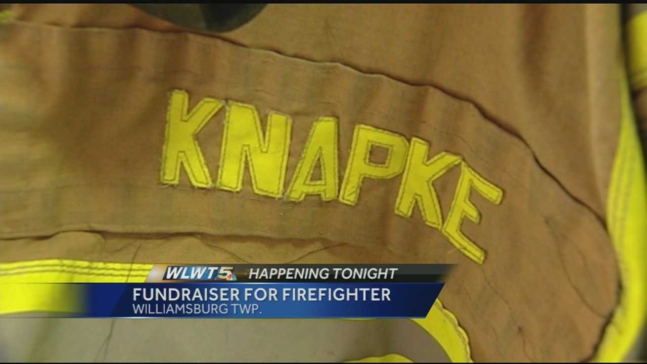 The Williamsburg Fire Department will hold a fundraiser Friday and Saturday night in support of the family of Lt. David Knapke. Knapke has been moved to hospice service after he suffered a heart attack while assisting with a Mt. Orab fire.