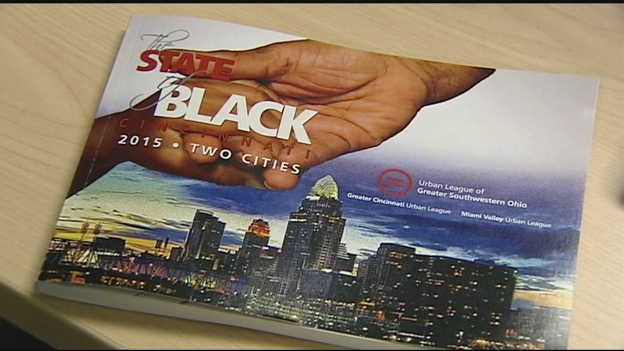 "The Cincinnati Urban League released its ""The State of Black Cincinnati"" report Monday. The report is a 150-page document that highlights issues in the black community.According to the report, a lot of the problems for African-Americans start with income."