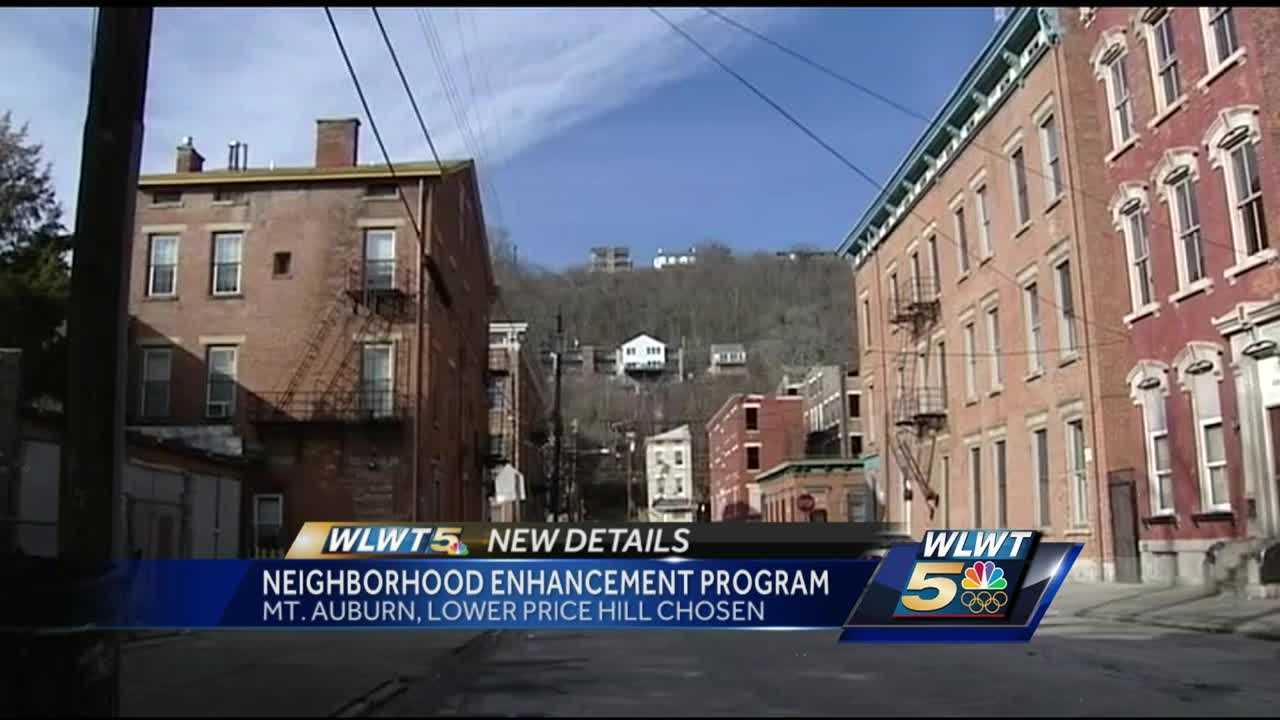 Mt. Auburn and Lower Price Hill are the latest neighborhoods to be part of the city's enhancement program