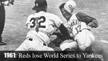 Sept. 26, 1961: Under Manager Fred Hutchinson, the Reds clinch the National League pennant. The Reds would eventually lose the World Series to the Yankees in Game Five.