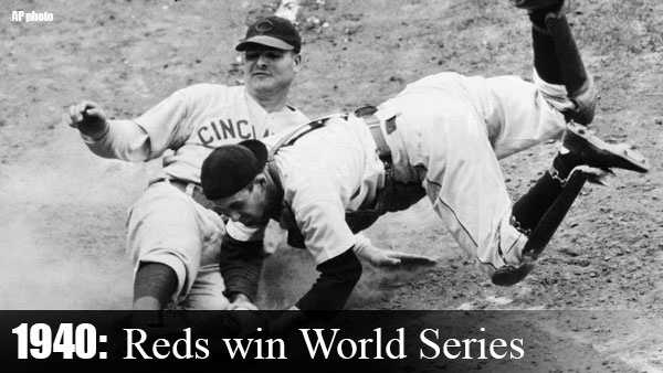 Oct. 8, 1940: After winning their second NL pennant in a row, Cincinnati grabs the World Championship, defeating the Tigers, 2-1, in Game 7 of the World Series.