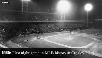 May 24, 1935: The first night game in Major League history is played at Crosley Field. The Reds beat the Philadelphia Phillies, 2-1, before 20,422 fans.