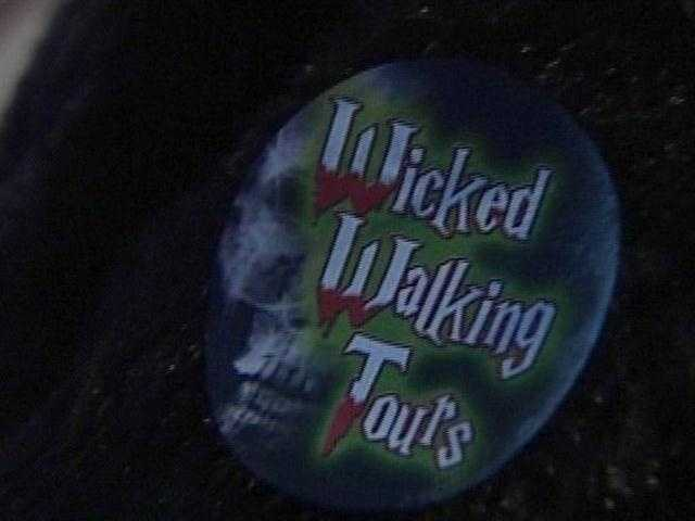 So many stories and legends exist that there's even a Wicked Walk Tour.