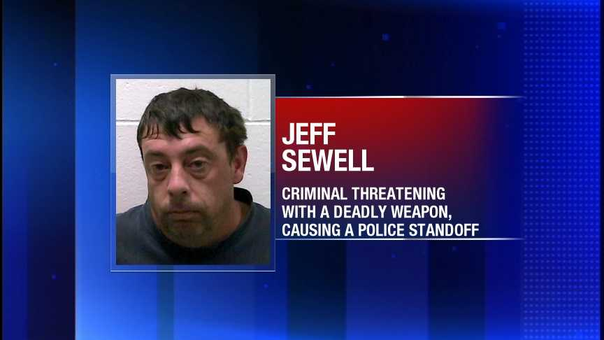 Jeff Sewell is charged with criminal threatening with a deadly weapon and causing a police standoff.