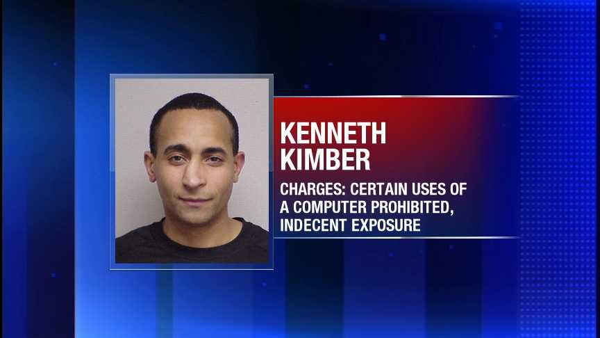 Kenneth Kimber is charged with certain uses of a computer prohibited and indecent exposure.