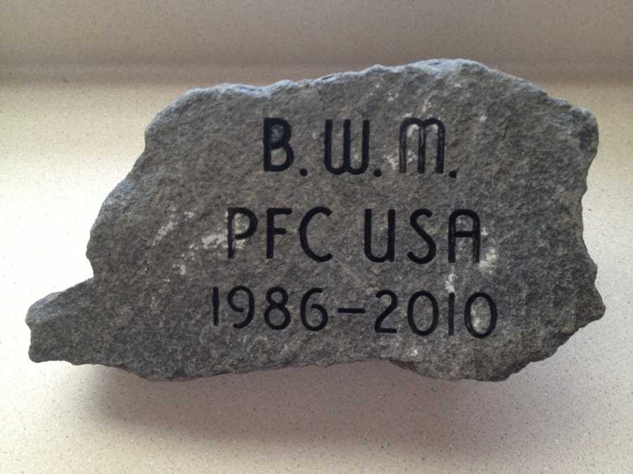 Also to honor PFC Buddy W. McLain, his wife, Chelsea McLain retrieved this stone from Howard Pond in Hanover, Maine where PFC McLain loved to go fishing.