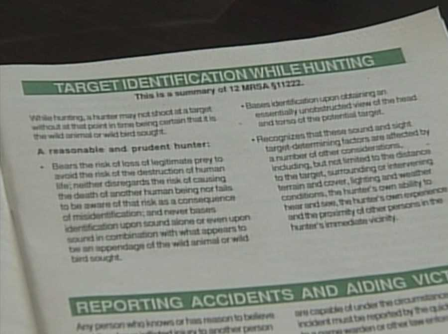 However, lawmakers approved a law that requires hunters to identify their target before shooting.