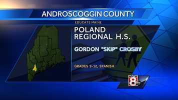 "Gordon ""Skip"" Crosby teaches Spanish to grades 9-12 at Poland Regional High School in Poland."