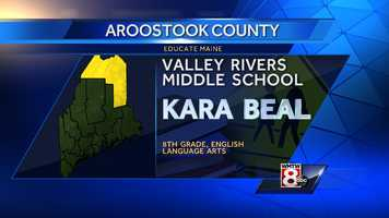 Kara Beal teaches English Language Arts to eighth grade at Valley Rivers Middle School in Fort Kent.