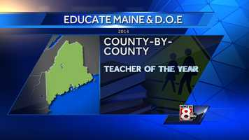 The Department of Education in collaboration Educate Maine, The State Board of Education and the Maine State Teacher of the Year Association with the named its teachers of the year for each county for 2014. The selected teachers from each county will now being a year of service and recognition as ambassadors for teachers, students and education. One of the teachers will be selected as the 2015 Maine State Teacher of the Year.