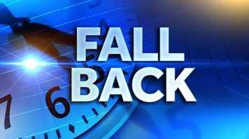 Nov. 1: Fall back -- Daylight saving time ends.