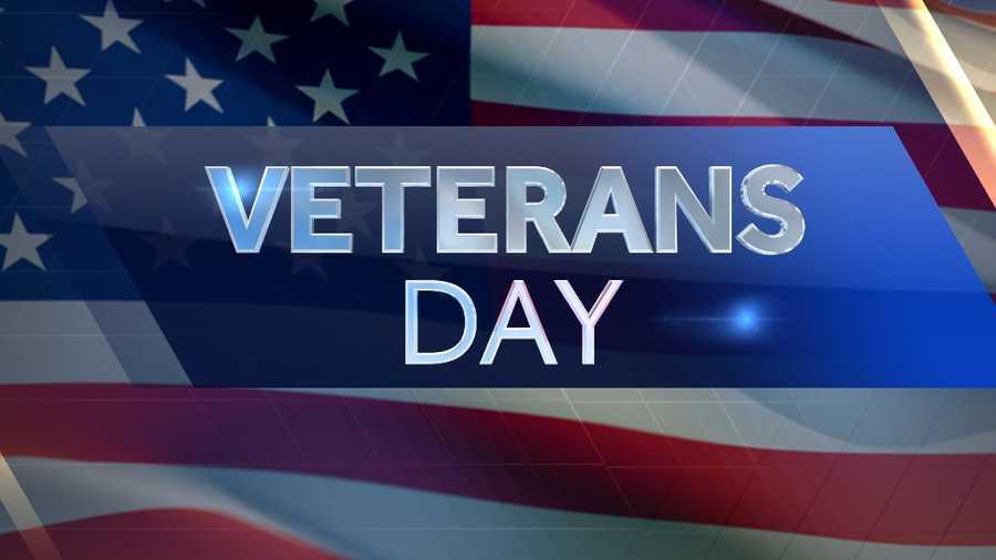 Nov. 11: Veteran's Day falls on a Wednesday.