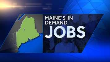 The Maine Department of Labor has compiled a list of the most in demand jobs through 2022. Click through to check out the top 20.