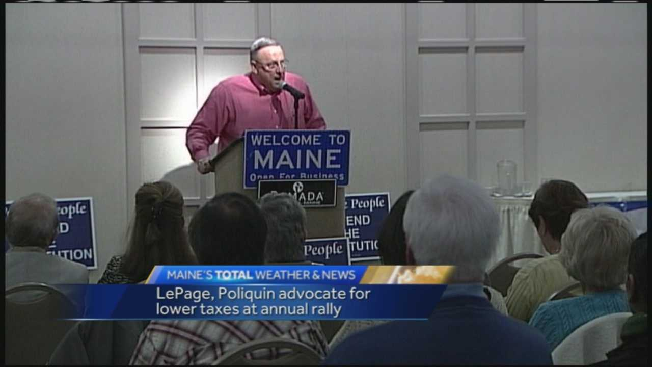 Gov. Paul LePage, R-Maine, and Rep. Bruce Poliquin, R-Maine, advocated for lower taxes at the annual tax day rally.