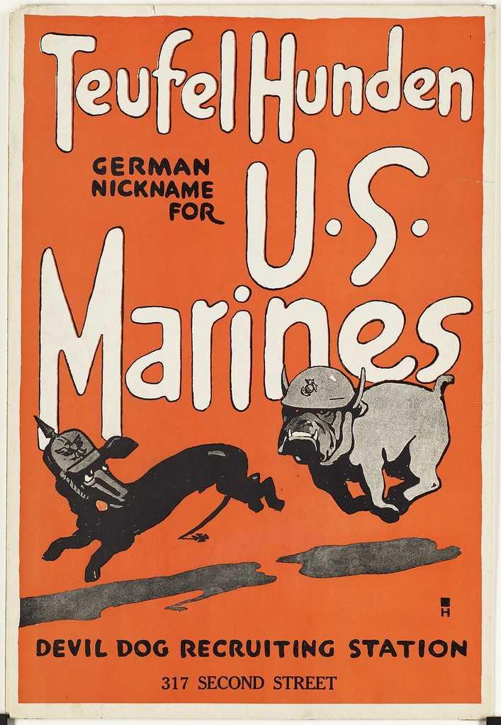 Teufel hunden. German nickname for U.S. Marines. Devil dog recruiting station in 1918 during World War I