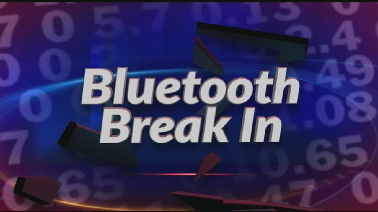 Special Report: Bluetooth Break In
