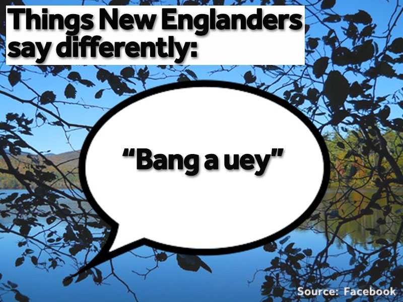 """""""Bang a uey"""" is often used instead of saying of """"make a U-turn."""""""